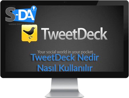 deck, deck kuralları, tweetdeck, tweetdeck kuralları, tweetdeck nasıl kullanılır, tweetdeck nedir, twitter deck, twitter uzmanı